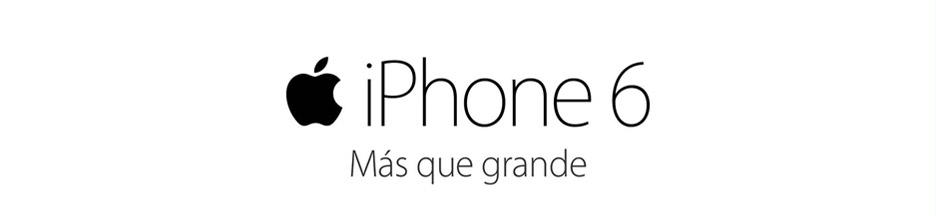 iPhone 6 - Más que grande